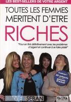 Couverture du livre « Toutes les femmes méritent d'être riche » de Olivier Seban aux éditions Maxima Laurent Du Mesnil