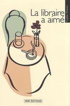 Couverture du livre « La Libraire A Aime » de Sophie Poirier aux éditions Ana