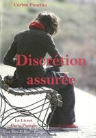 Couverture du livre « Discrétion assurée » de Pourtau Corinne aux éditions D'un Noir Si Bleu