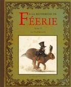 Couverture du livre « À la recherche de féerie t.2 » de Jean-Baptiste Monge et Erle Ferronniere aux éditions Au Bord Des Continents