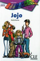 Couverture du livre « Jojo ; niveau intro » de Rachel Barnes aux éditions Cle International