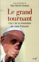 Couverture du livre « Le grand tournant » de Michel Dubost aux éditions Cerf