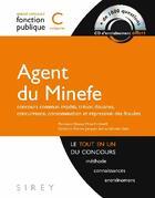 Couverture du livre « Concours de la fonction publique ; agent du Minefe ; catégorie C » de Florence Dineur aux éditions Sirey