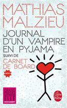 Couverture du livre « Journal d'un vampire en pyjama + carnet de board » de Mathias Malzieu aux éditions Lgf