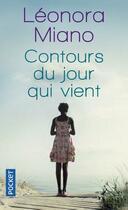 Couverture du livre « Contours du jour qui vient » de Leonora Miano aux éditions Pocket