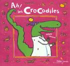 Couverture du livre « Ah ! Les Crocodiles » de Devaux-S aux éditions Didier Jeunesse