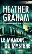 Couverture du livre « Le manoir du mystère » de Heather Graham aux éditions Harlequin