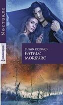 Couverture du livre « Fatale morsure » de Susan Krinard aux éditions Harlequin