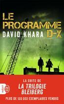 Couverture du livre « Le programme D-X » de Khara David aux éditions J'ai Lu