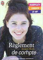 Couverture du livre « Hartley Coeurs A Vif T.4 ; Reglement De Compte » de Jacquie Kent aux éditions J'ai Lu