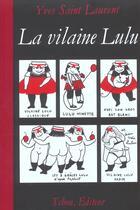 Couverture du livre « La vilaine lulu » de Yves Saint Laurent aux éditions Tchou