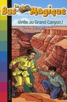 Couverture du livre « Le bus magique t.20 ; virée au Grand Canyon » de Cole J aux éditions Bayard Jeunesse