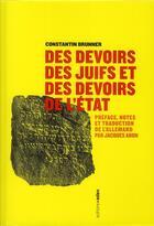 Couverture du livre « Des devoirs des juifs et des devoirs de l'Etat » de Constantin Brunner aux éditions Aden