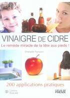 Couverture du livre « Vinaigre de cidre ; 200 applications pratiques » de Christopher Thompson aux éditions Equilibre