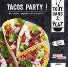 Couverture du livre « Tacos party ! » de Blandine Boyer aux éditions Larousse