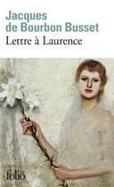 Couverture du livre « Lettre à Laurence » de Jacques De Bourbon-Busset aux éditions Gallimard