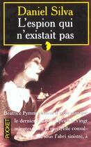 Couverture du livre « L'Espion Qui N'Existait Pas » de Daniel Silva aux éditions Pocket