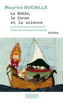 Couverture du livre « La Bible, le Coran et la science » de Maurice Bucaille aux éditions Pocket