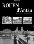 Couverture du livre « Rouen d'antan » de Barbara Aube aux éditions Herve Chopin