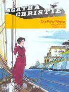 Couverture du livre « Dix petit nègres » de Agatha Christie et Francois Riviere et Franck Leclercq aux éditions Ep Media