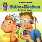 Couverture du livre « L'otite de Lucas » de Nicole Audet aux éditions Boomerang Jeunesse