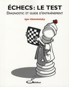 Couverture du livre « Échecs : le test » de Khmelnitsky I aux éditions Olibris