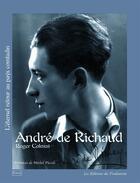 Couverture du livre « André de Richaud ou l'éternel retour au pays Comtadin » de Roger Colozzi aux éditions Toulourenc