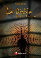 Couverture du livre « Le diable dans la cuisine » de Helene Calvez aux éditions Atria