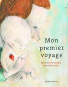 Couverture du livre « Mon premier voyage » de Paloma Sanchez Ibarzabal et Massimiliano Di Lauro aux éditions Oqo
