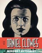 Couverture du livre « THE ART OF DANIEL CLOWES - MODERN CARTOONIST » de Alvin Buenaventura aux éditions Abrams