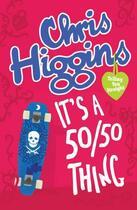 Couverture du livre « It's A 50/50 Thing » de Chris Higgins aux éditions Hodder Children's Book Digital