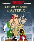 Couverture du livre « Les 12 travaux d'Astérix » de Rene Goscinny et Albert Uderzo aux éditions Hachette
