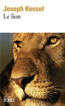 Couverture du livre « Le lion » de Joseph Kessel aux éditions Gallimard