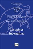 Couverture du livre « Les meères incertaines » de Catherine Chabert et Fracoise Coblence aux éditions Puf