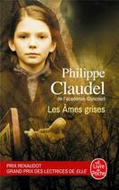 Couverture du livre « Les âmes grises » de Philippe Claudel aux éditions Lgf