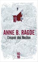 Couverture du livre « L'espoir des Neshov » de Anne Birkefeldt Ragde aux éditions 10/18
