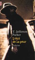 Couverture du livre « L'ete de la peur » de T. Jefferson Parker aux éditions J'ai Lu