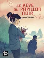 Couverture du livre « Le rêve du papillon noir » de Anne Thiollier aux éditions Talents Hauts