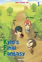 Couverture du livre « Kyle's final fantasy t.1 » de Young-Mi Ahn aux éditions Kwari