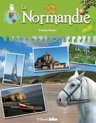 Couverture du livre « La Normandie » de Evelyne Boyard aux éditions Belize
