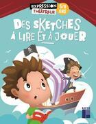 Couverture du livre « Des sketches à lire et à jouer : 5/8 ans » de Francois Fontaine aux éditions Retz