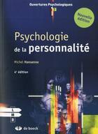 Couverture du livre « Psychologie de la personnalité (4e édition) » de Michel Hansenne aux éditions De Boeck Superieur