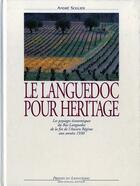 Couverture du livre « Languedoc Pour Heritage » de Andre Soulier aux éditions Nouvelles Presses Du Languedoc