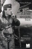 Couverture du livre « Jadis, je me souviens bien » de Jacques-Francis Rolland aux éditions Felin
