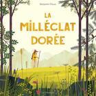 Couverture du livre « La milléclat dorée » de Flouw Benjamin aux éditions La Pasteque