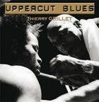 Couverture du livre « Uppercut blues » de Thierry Grillet aux éditions Alliance Editions