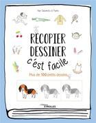 Couverture du livre « Recopier, dessiner : c'est facile ; plus de 100 petits dessins » de Kamo et Sakamoto Nao aux éditions Eyrolles