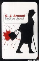 Couverture du livre « Noël au chaud » de Georges-Jean Arnaud aux éditions Plon