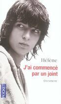 Couverture du livre « J'ai commencé par un joint » de Helene aux éditions Pocket