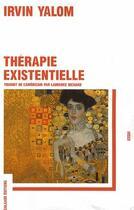 Couverture du livre « Thérapie existentielle » de Irvin D. Yalom aux éditions Galaade